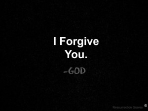 i-forgive-you-god